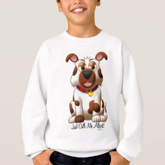 Just Call Me Albert! Sweatshirt