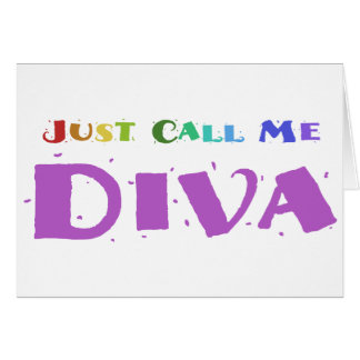 Just Call Me Diva Card