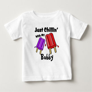 Just Chillin, Bubby Baby T-Shirt
