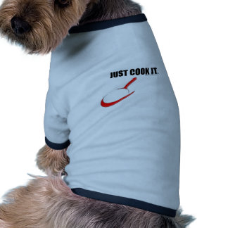 JUST COOK IT - CUTEST DOG SWEATER COOKING PET T SHIRT