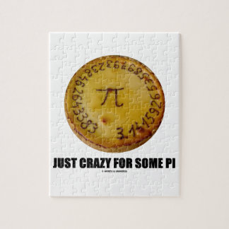 Just Crazy For Some Pi (Pi / Pie Math Humor) Jigsaw Puzzle