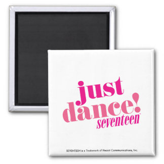 Just Dance - Pink Square Magnet