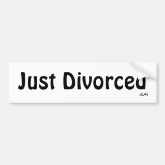 Just Divorced Black on White Bumper Sticker