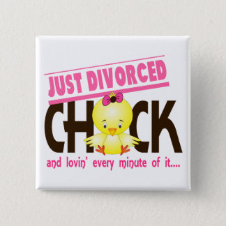 Just Divorced Chick 15 Cm Square Badge