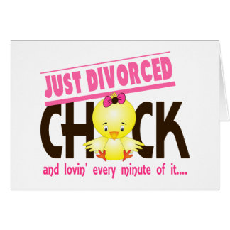 Just Divorced Chick Greeting Card