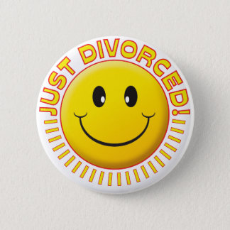 Just Divorced Smiley 6 Cm Round Badge
