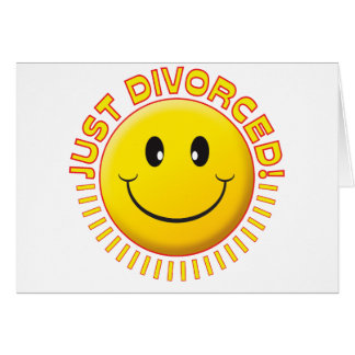 Just Divorced Smiley Greeting Card