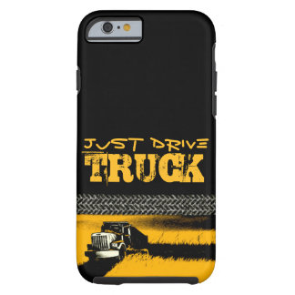 JUST DRIVE Truck: YELLOW Tough iPhone 6 Case