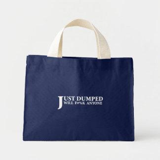 Just Dumped Mini Tote Bag