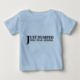 Just Dumped T Shirt