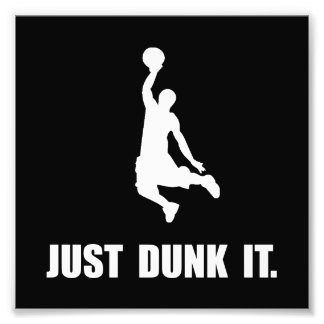 Just Dunk It Photo Art