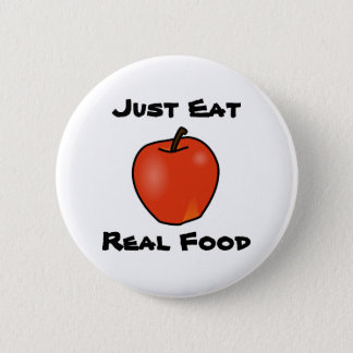Just Eat Real Food 6 Cm Round Badge