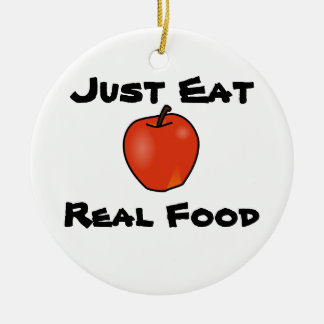 Just Eat Real Food Christmas Ornament