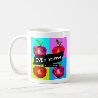 Just Evesdropping Mug