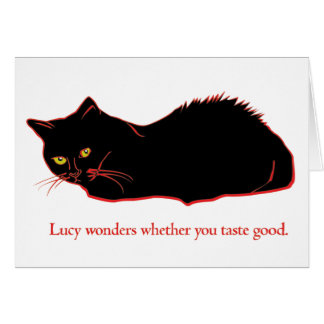 "Just for fun:""Lucy Wonders If You Taste Good"" card"