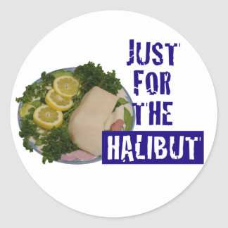 'just for the halibut' humorous parody Sticker