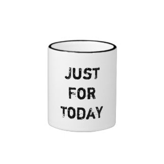 Just For Today Ringer Coffee Mug