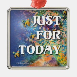 Just for Today Ornament