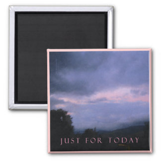 Just For Today Pink Cloud Landscape Square Magnet