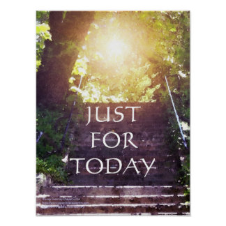 Just for Today Steps Poster