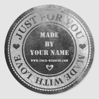 Just For You Made Love Name Grungy Silver Black Round Sticker