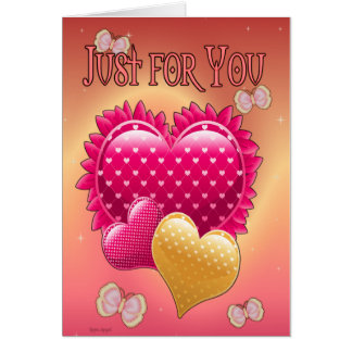 Just For You on Valentines Greeting Card