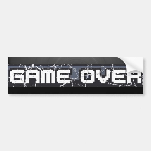 Just Game Over Bumper Stickers