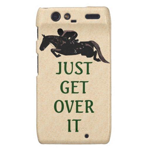 Just Get Over It Horse Jumper Motorola Droid RAZR Cover