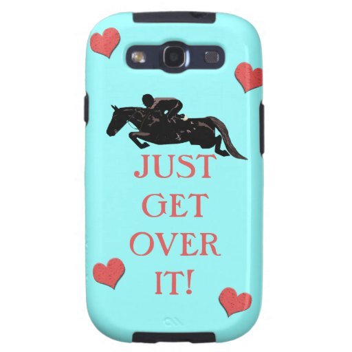 Just Get Over It Horse Jumper Galaxy SIII Cover