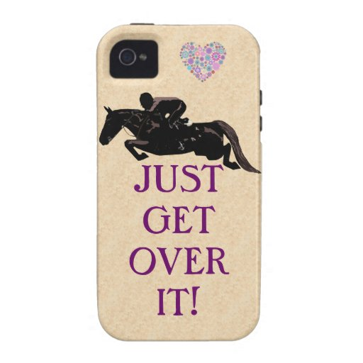 Just Get Over It Horse Jumper iPhone 4 Covers