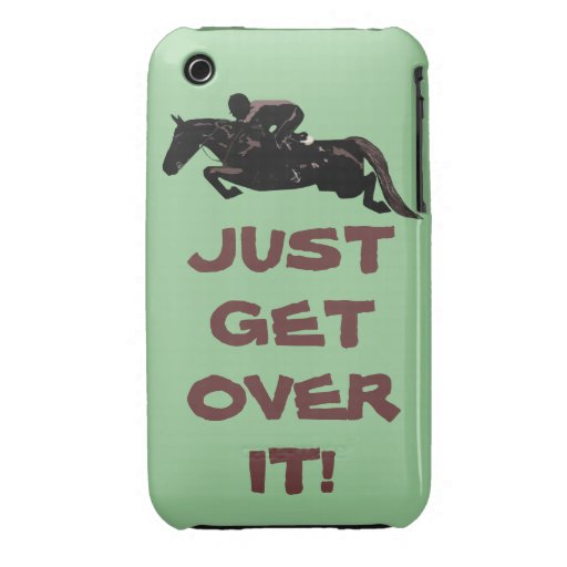 Just Get Over It Horse Jumper iPhone 3 Cover