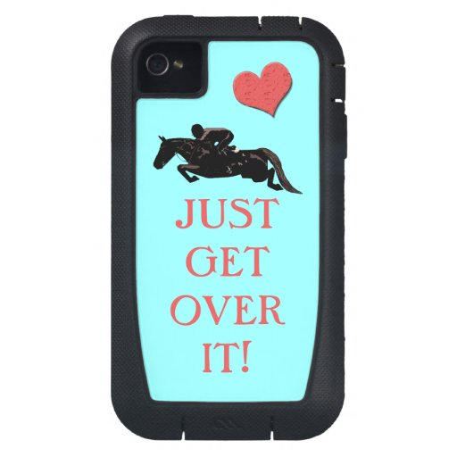 Just Get Over It Horse Jumper iPhone4 Case