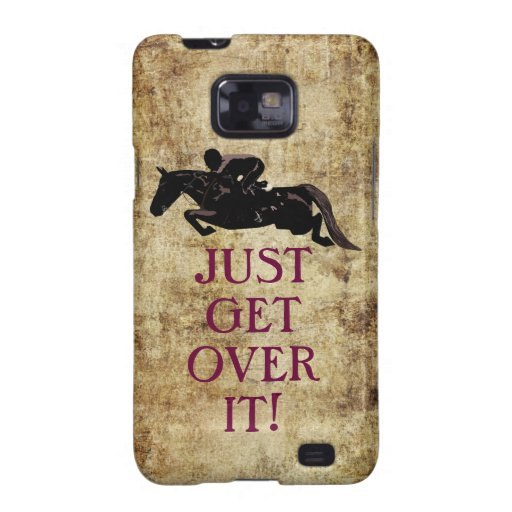 Just Get Over It Horse Jumper Samsung Galaxy SII Cases