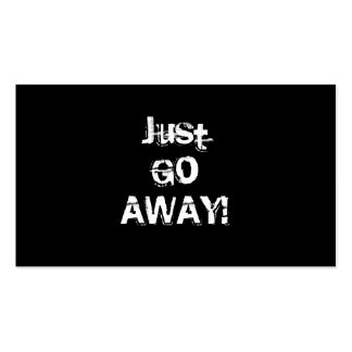 Just Go Away. Grungy Font. Black White Custom Pack Of Standard Business Cards