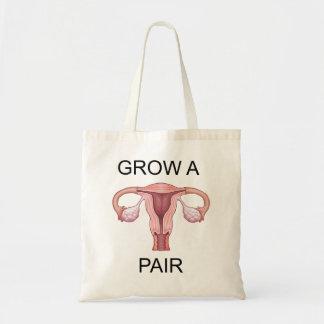 Just grow a pair! tote bag