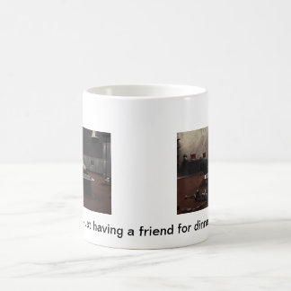 Just having a friend for dinner basic white mug