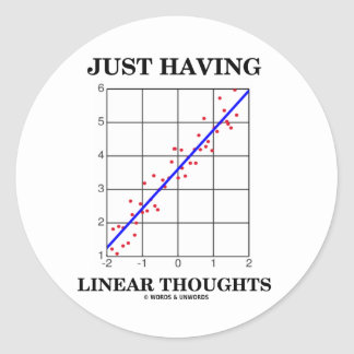 Just Having Linear Thoughts Stats Humor Sticker