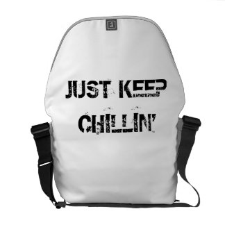 Just Keep Chillin' Commuter Bag