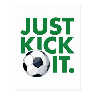 Just Kick It Postcard