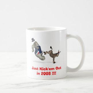 Just Kick'em Out in 2008 !!!! Basic White Mug
