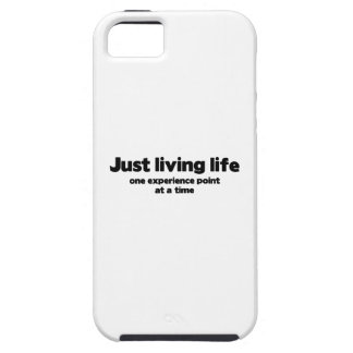 Just Living Life One Experience Point At A Time iPhone 5 Covers