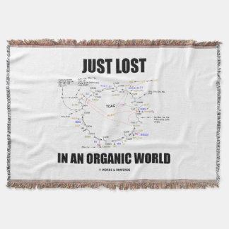 Just Lost In An Organic World Krebs Cycle Humor Throw Blanket