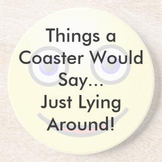 Just Lying Around Coaster