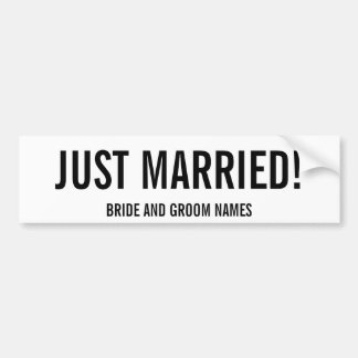 JUST MARRIED! Bride and Groom Names Bumper Sticker