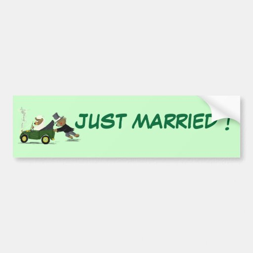 JUST MARRIED ! BUMPER STICKERS