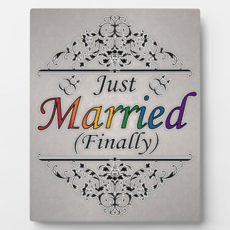 Just Married (Finally) Gay Design Plaque