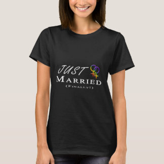 Just Married (Finally) Lesbian Pride T-Shirt