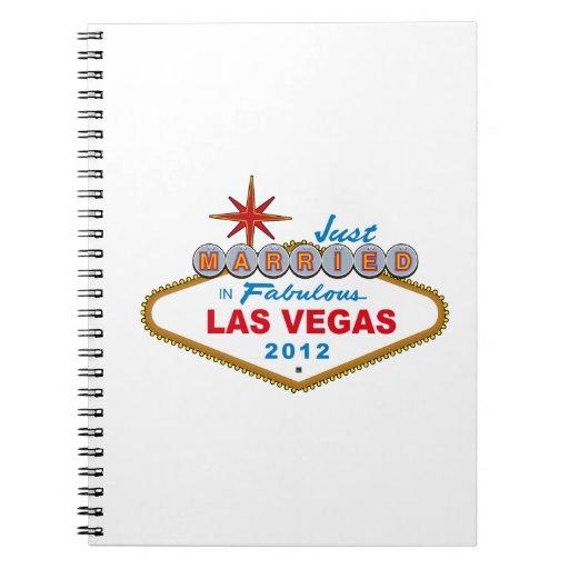 Just Married In Fabulous Las Vegas 2012 Vegas Sign Notebooks