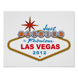 Just Married In Fabulous Las Vegas 2012 Vegas Sign Poster