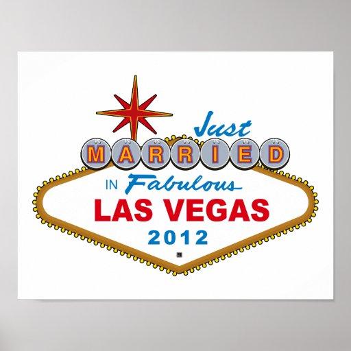 Just Married In Fabulous Las Vegas 2012 Vegas Sign Poster